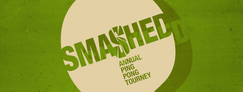 Smashed Annual Ping Pong Tourney – Oct. 24 2014